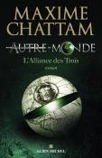 Autre monde Tome 1 L'Alliance des trois - Maxime Chattam